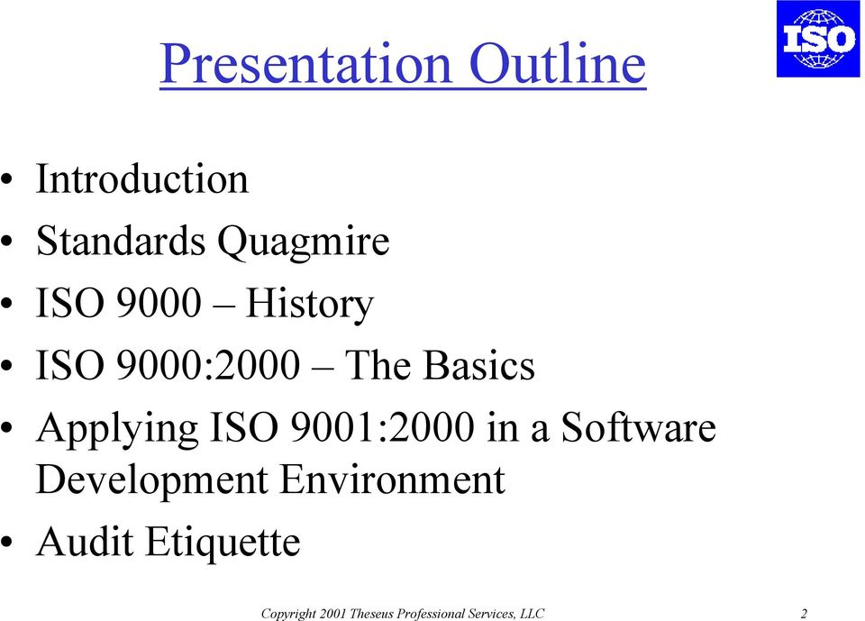9001:2000 in a Software Development Environment Audit