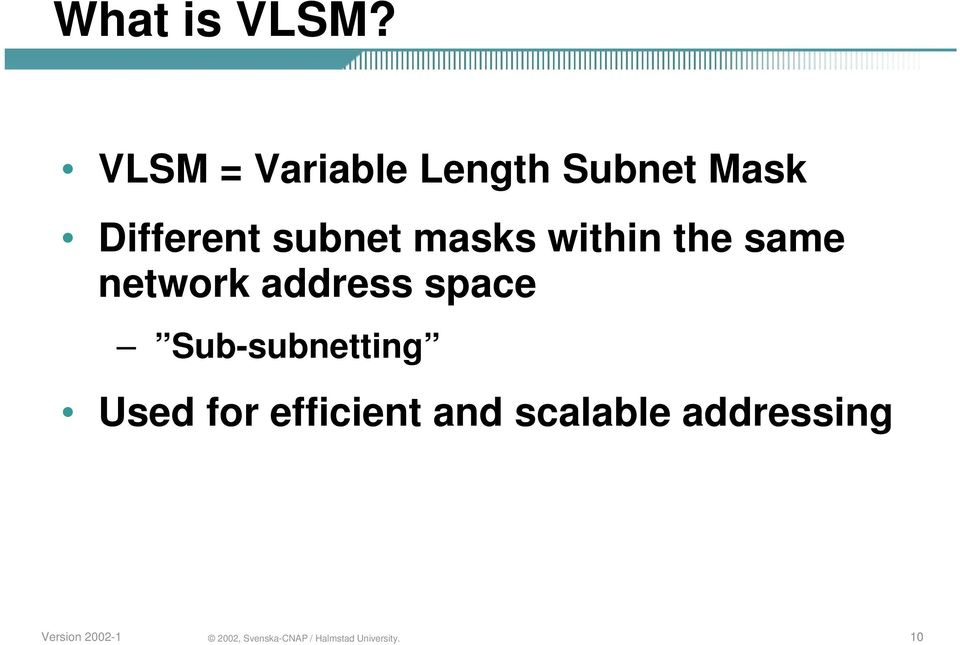 Different subnet masks within the same