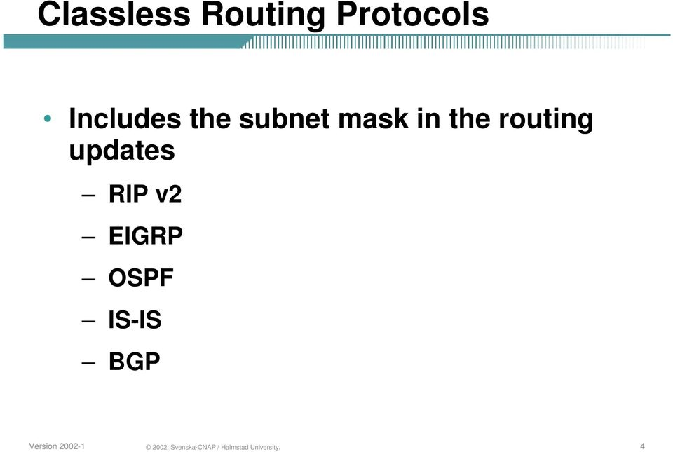 subnet mask in the routing