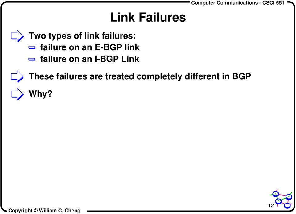 Link Failures These failures are