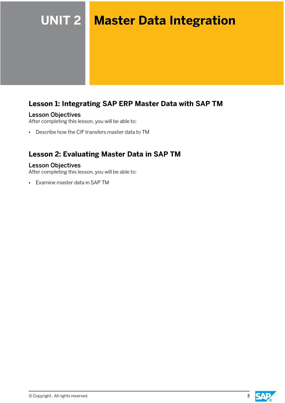 master data to TM Lesson 2: Evaluating Master Data in SAP