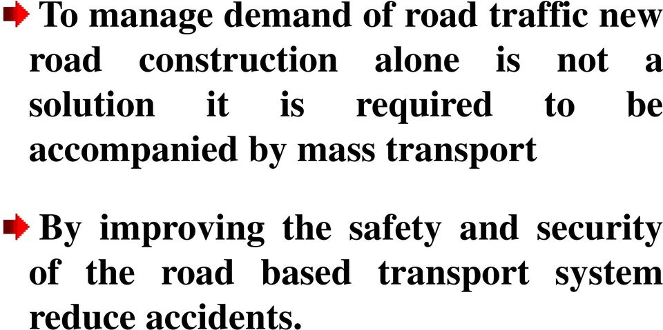 accompanied by mass transport By improving the safety