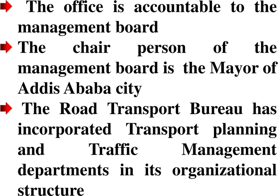 city The Road Transport Bureau has incorporated Transport