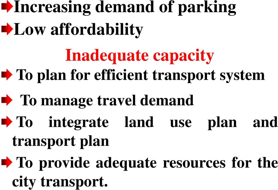 travel demand To integrate land use plan and transport
