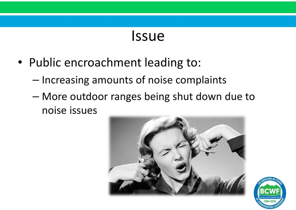 of noise complaints More outdoor