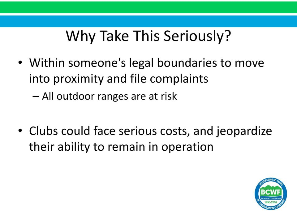 proximity and file complaints All outdoor ranges are