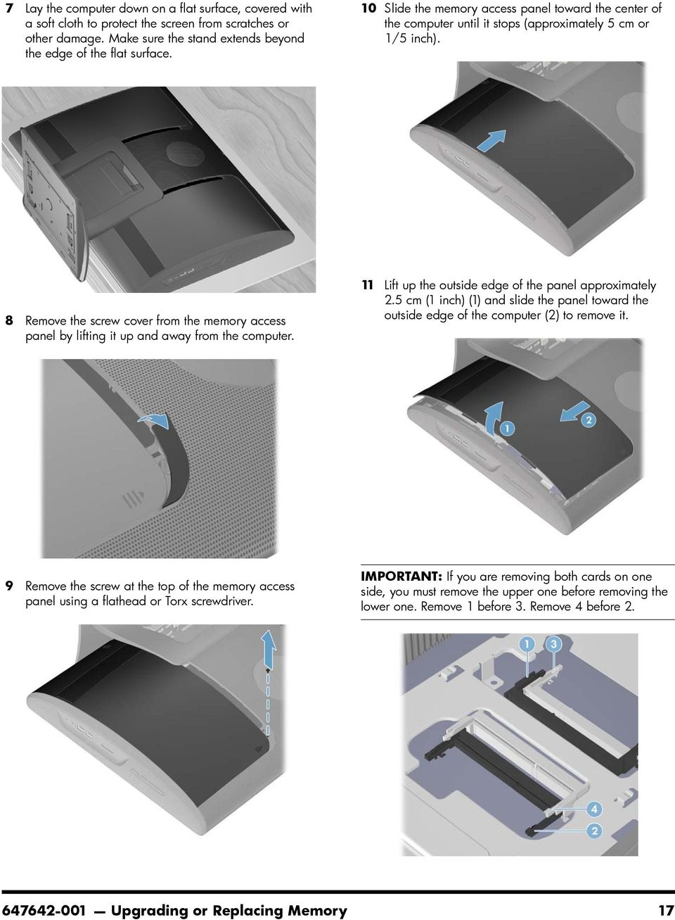8 Remove the screw cover from the memory access panel by lifting it up and away from the 11 Lift up the outside edge of the panel approximately 2.
