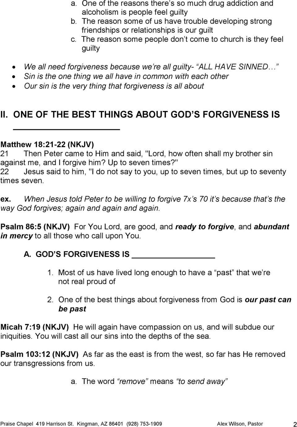 the very thing that forgiveness is all about II.