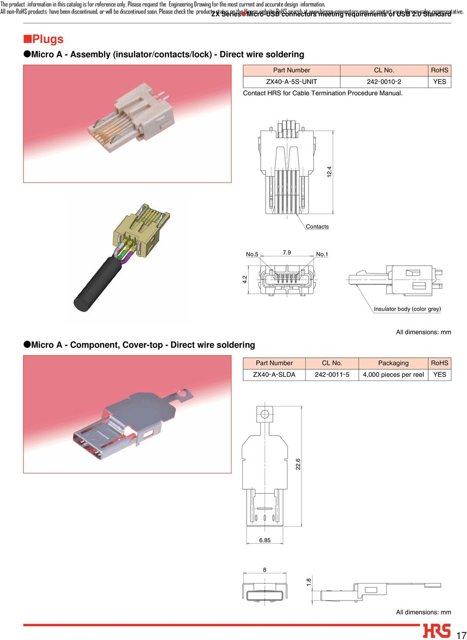 com, meeting requirements or contact of your USB Hirose 2.0 sales Standard representative.