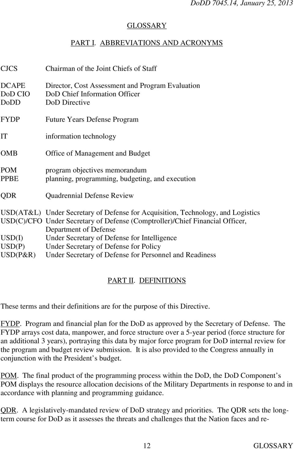 Directive Future Years Defense Program information technology Office of Management and Budget program objectives memorandum planning, programming, budgeting, and execution Quadrennial Defense Review