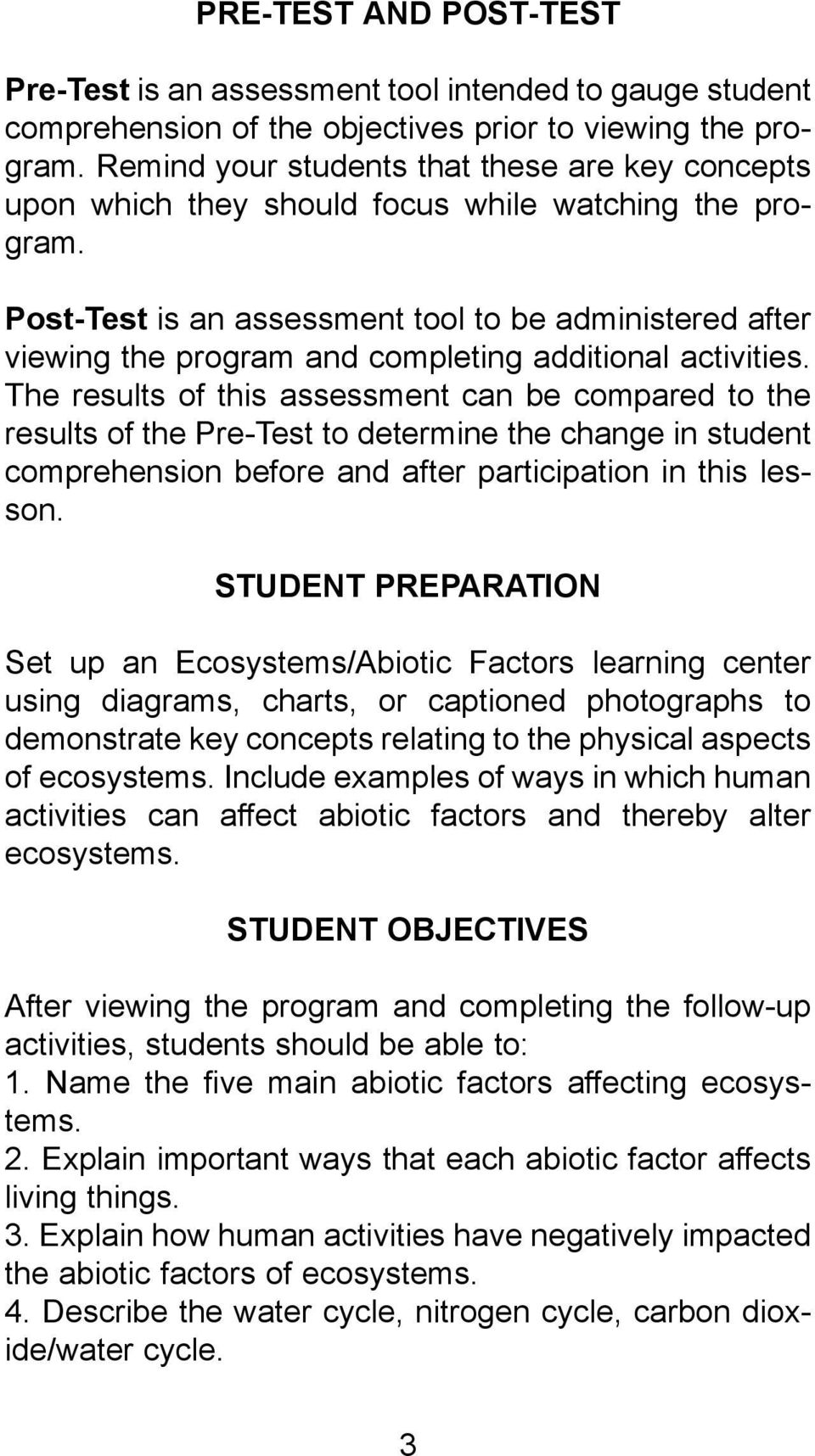 worksheet Section 4 2 What Shapes An Ecosystem Worksheet Answers ecosystems the role of abiotic factors from series biology post test is an assessment tool to be administered after viewing program and completing