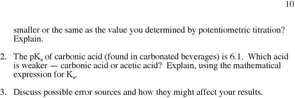 Which acid is weaker carbonic acid or acetic acid?