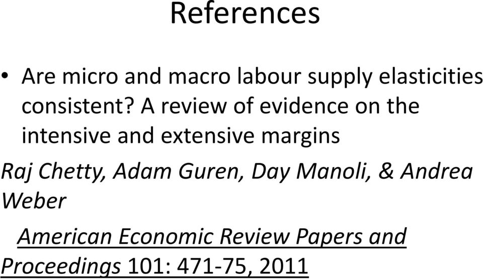 A review of evidence on the intensive and extensive margins