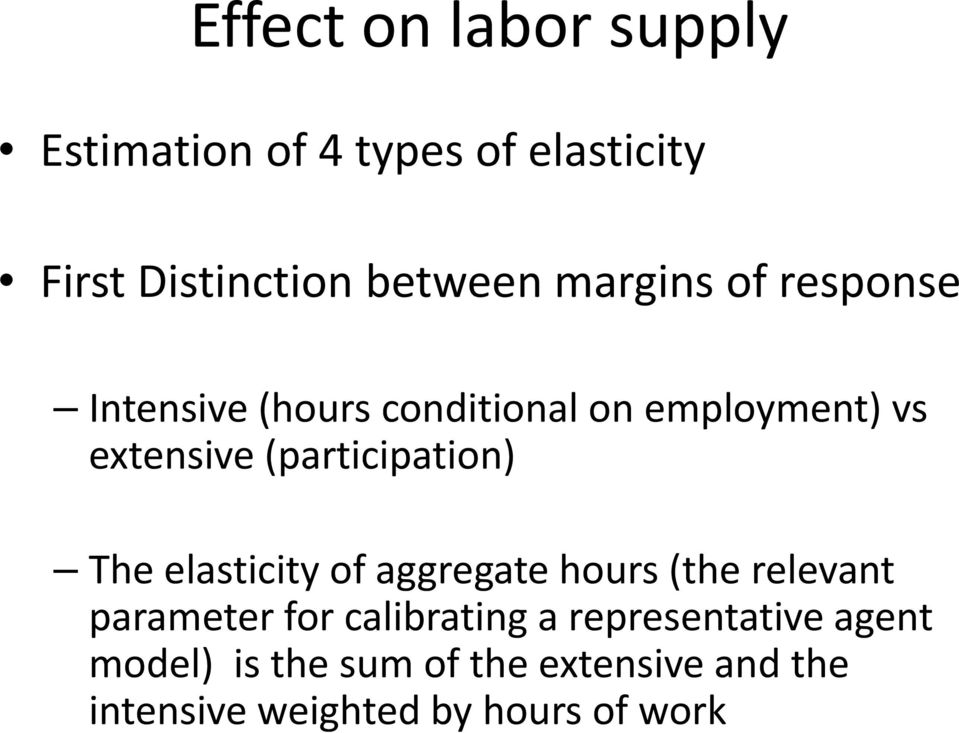 (participation) The elasticity of aggregate hours (the relevant parameter for