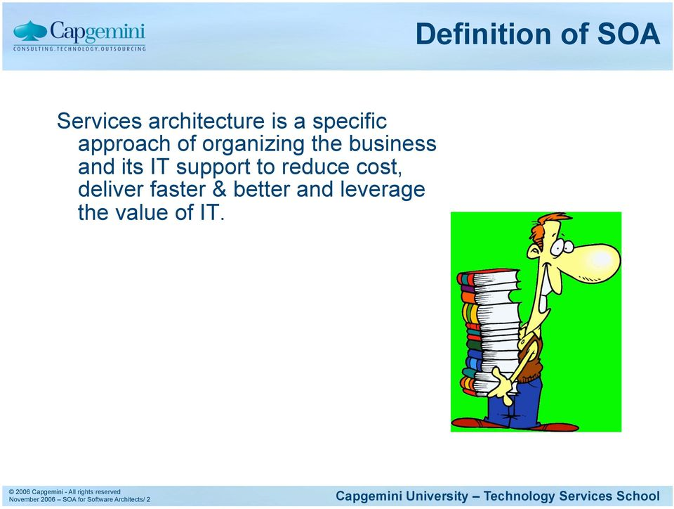 to reduce cost, deliver faster & better and leverage
