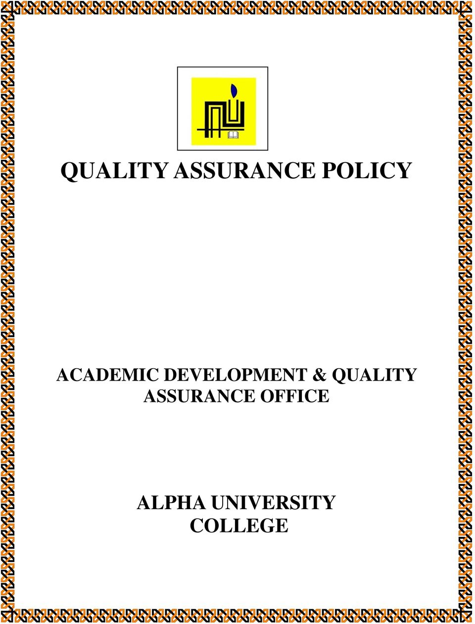 QUALITY ASSURANCE OFFICE