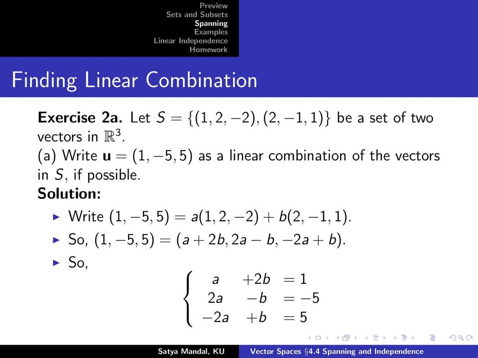 (a) Write u = (1, 5,5) as a linear combination of the vectors in S, if