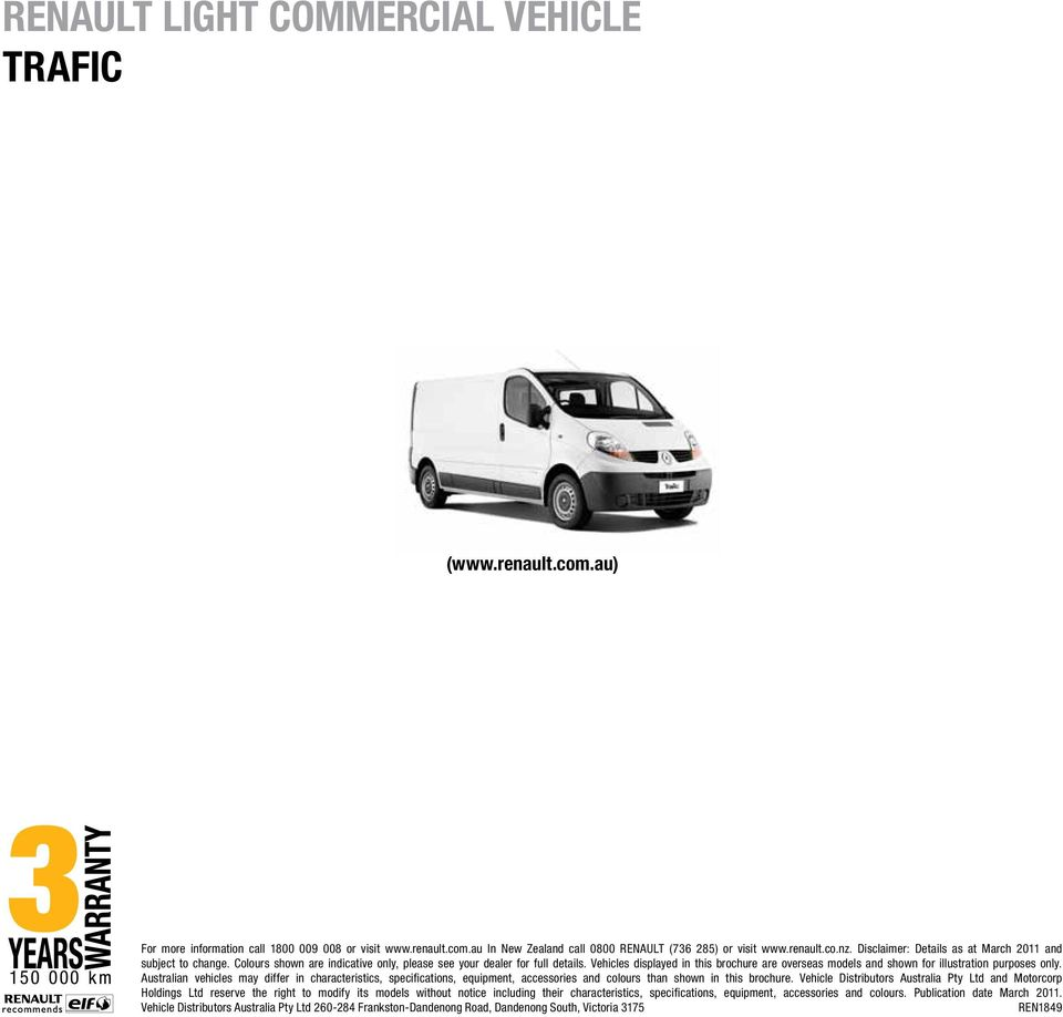 Vehicles displayed in this brochure are overseas models and shown for illustration purposes only.