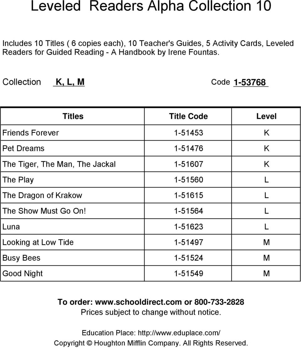 Collection K, L, M Code 1-53768 Friends Forever 1-51453 K Pet Dreams 1-51476 K The Tiger, The