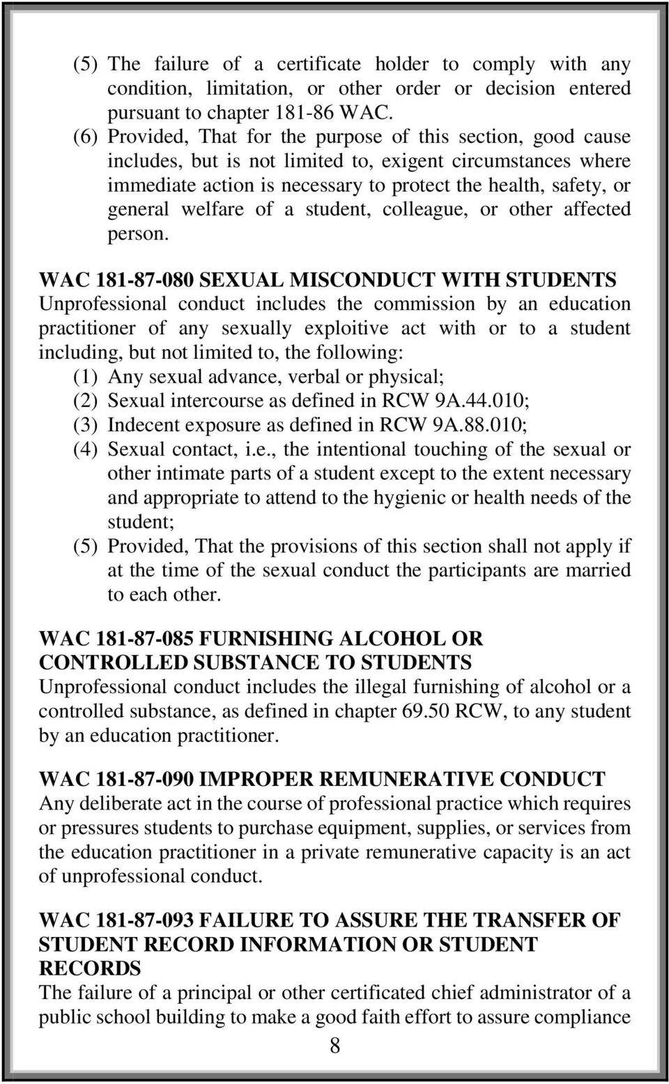 welfare of a student, colleague, or other affected person.