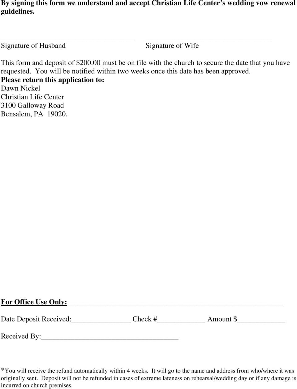 Please return this application to: Dawn Nickel Christian Life Center 3100 Galloway Road Bensalem, PA 19020.