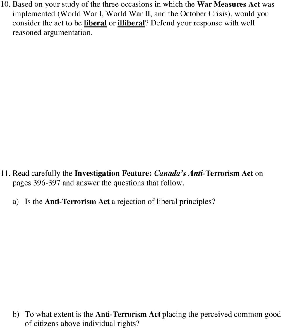 Read carefully the Investigation Feature: Canada s Anti-Terrorism Act on pages 396-397 and answer the questions that follow.