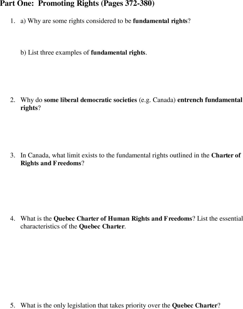 In Canada, what limit exists to the fundamental rights outlined in the Charter of Rights and Freedoms? 4.