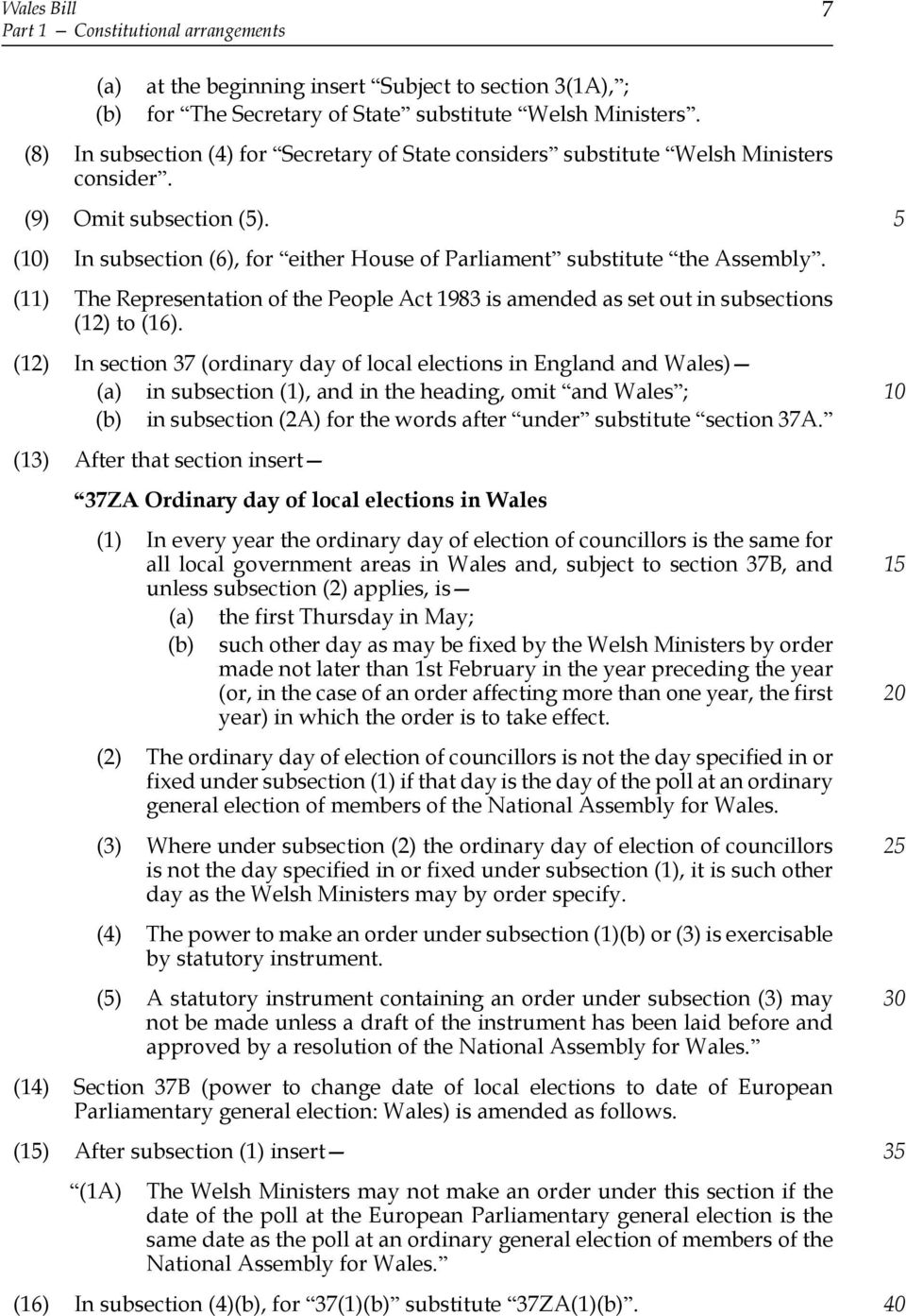 (11) The Representation of the People Act 1983 is amended as set out in subsections (12) to (16).