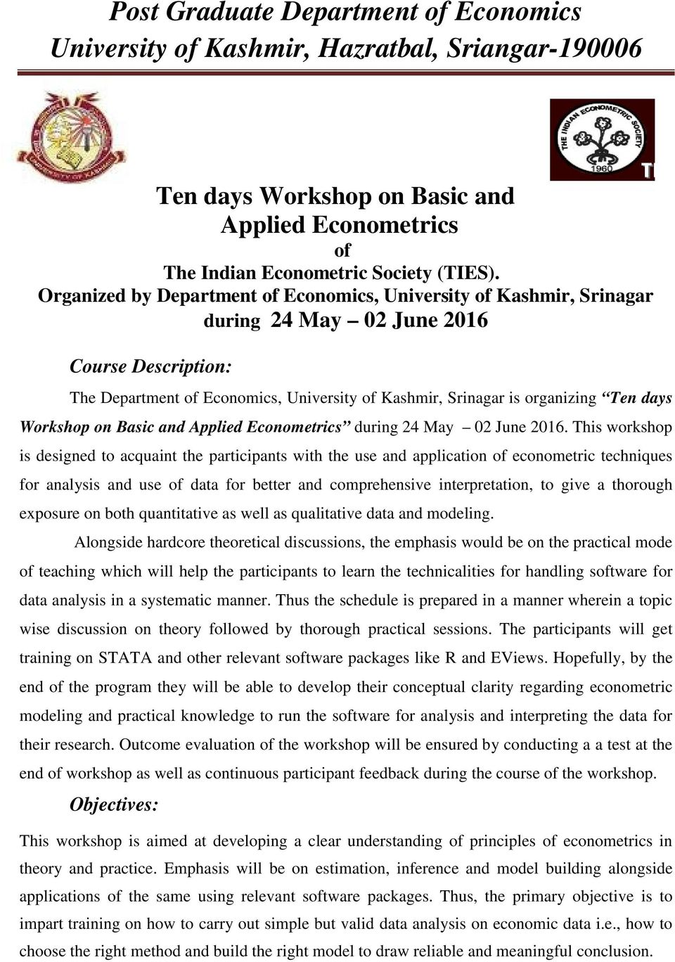 days Workshop on Basic and Applied Econometrics during 24 May 02 June 2016.