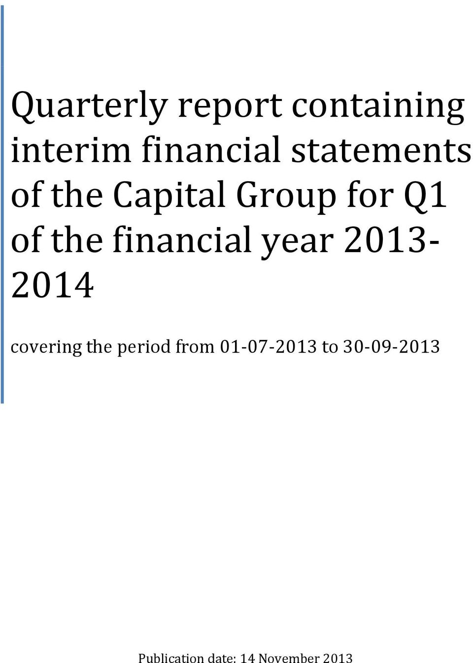 financial year 2013-2014 covering the period from