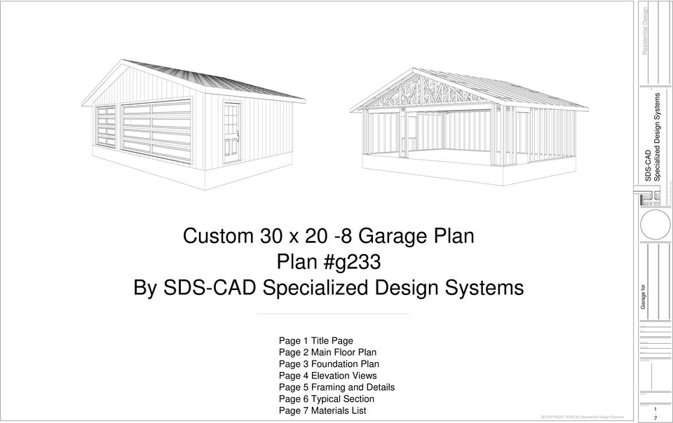 Foundation Plan Page 4 Elevation Views Page 5 Framing and