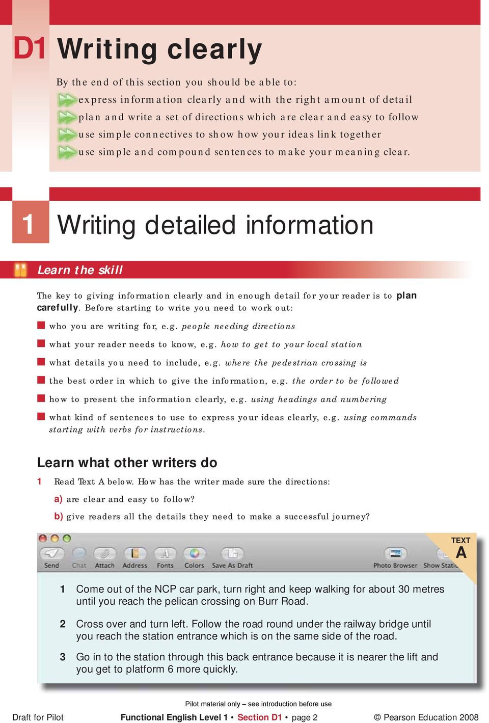 1 Writing detailed information Learn the skill The key to giving information clearly and in enough detail for your reader is to plan carefully.