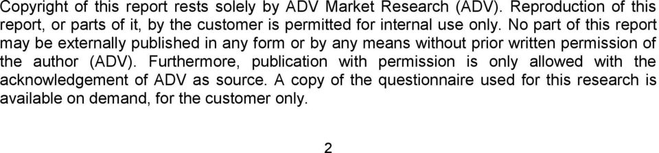 No part of this report may be externally published in any form or by any means without prior written permission of the