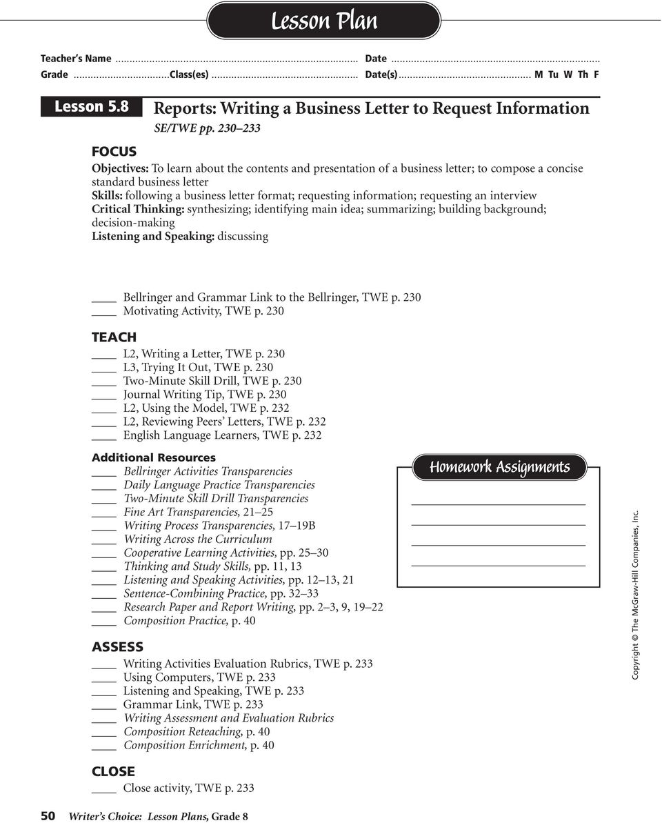 information; requesting an interview Critical Thinking: synthesizing; identifying main idea; summarizing; building background; decision-making Listening and Speaking: discussing Bellringer and