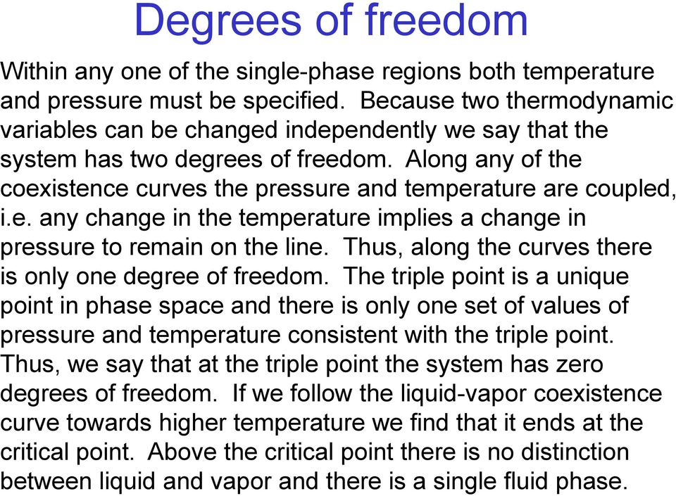 Thus, along the curves there is only one degree of freedom.