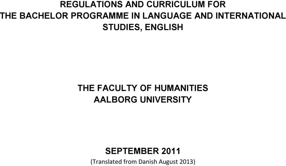 ENGLISH THE FACULTY OF HUMANITIES AALBORG