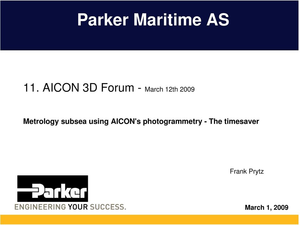 Metrology subsea using AICON's