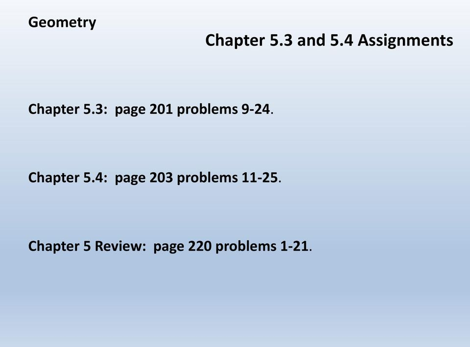 3: page 201 problems 9-24. Chapter 5.