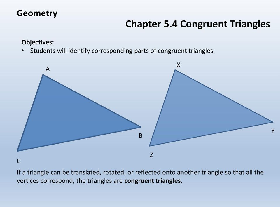 of congruent triangles.