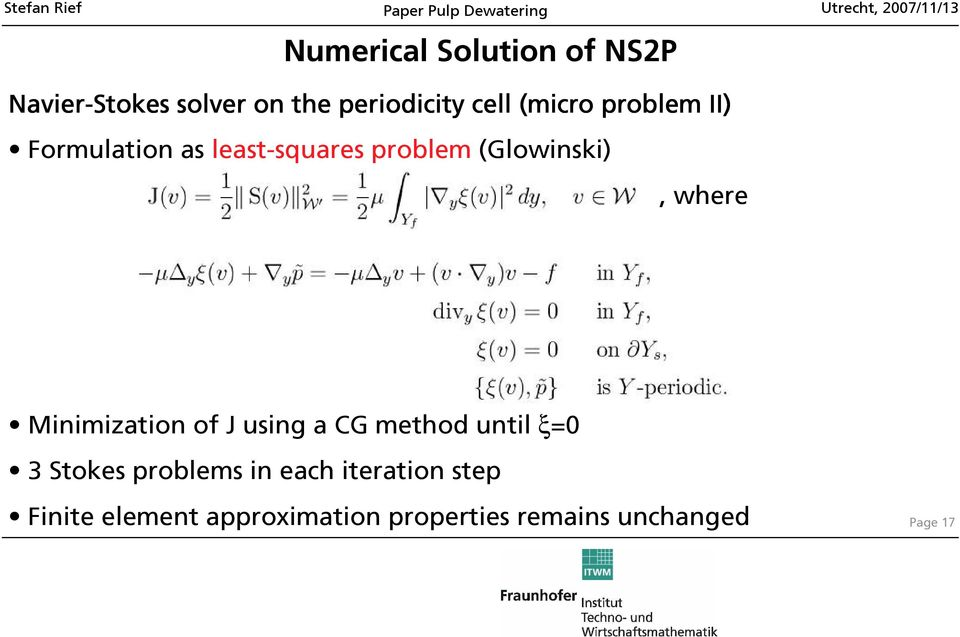 Minimization of J using a CG method until ξ=0 3 Stokes problems in each