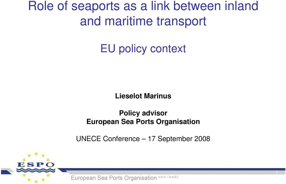 Marinus Policy advisor European Sea Ports