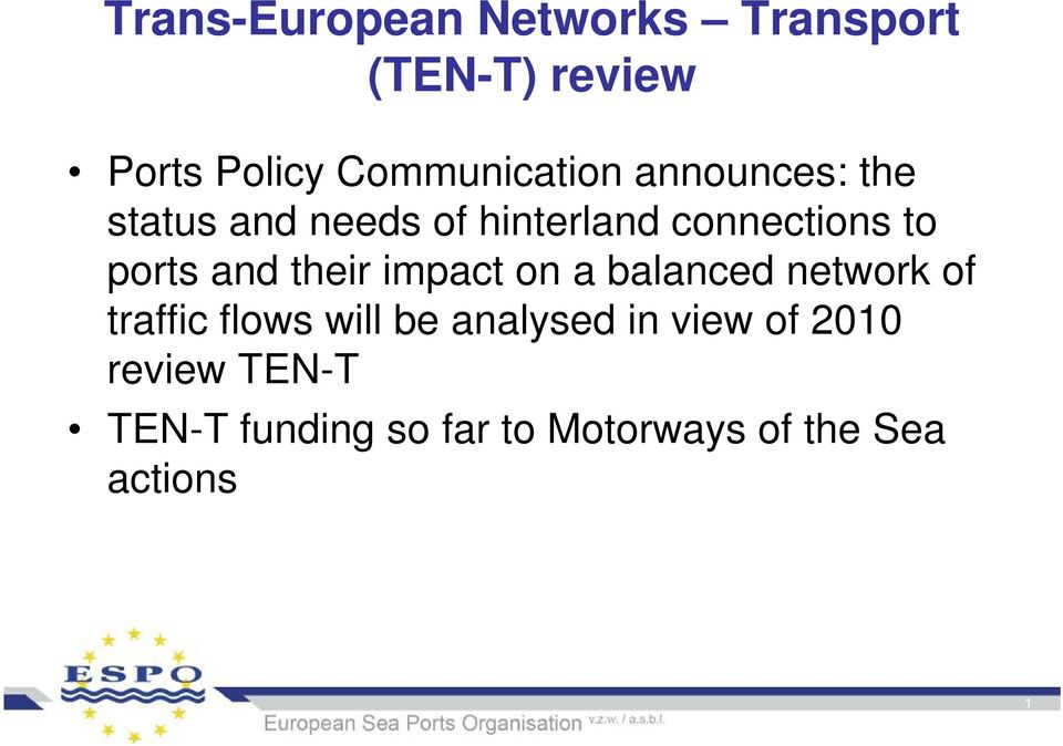 ports and their impact on a balanced network of traffic flows will be