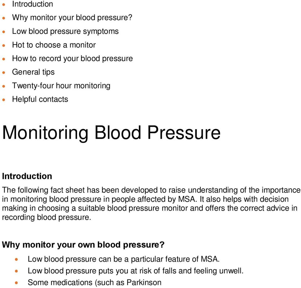 fact sheet has been developed to raise understanding of the importance in monitoring blood pressure in people affected by MSA.