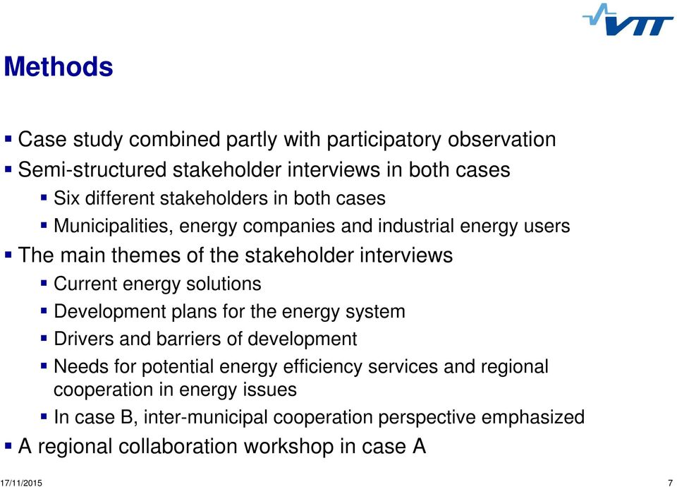 energy solutions Development plans for the energy system Drivers and barriers of development Needs for potential energy efficiency services and