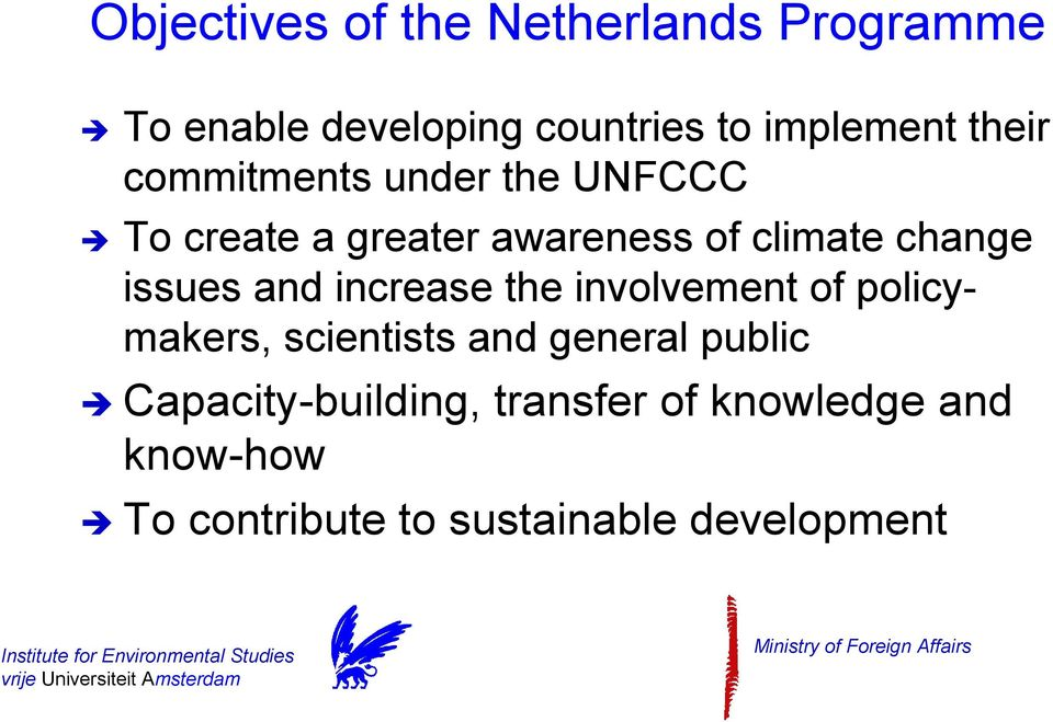 issues and increase the involvement of policymakers, scientists and general public