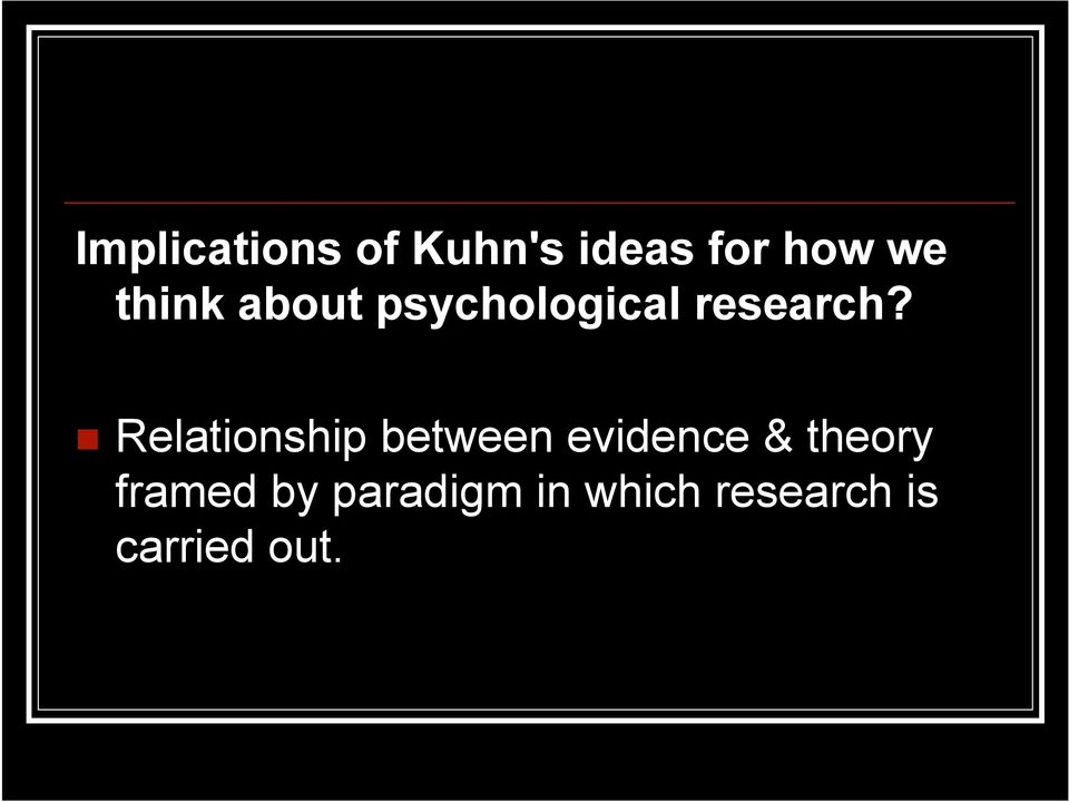 Relationship between evidence & theory