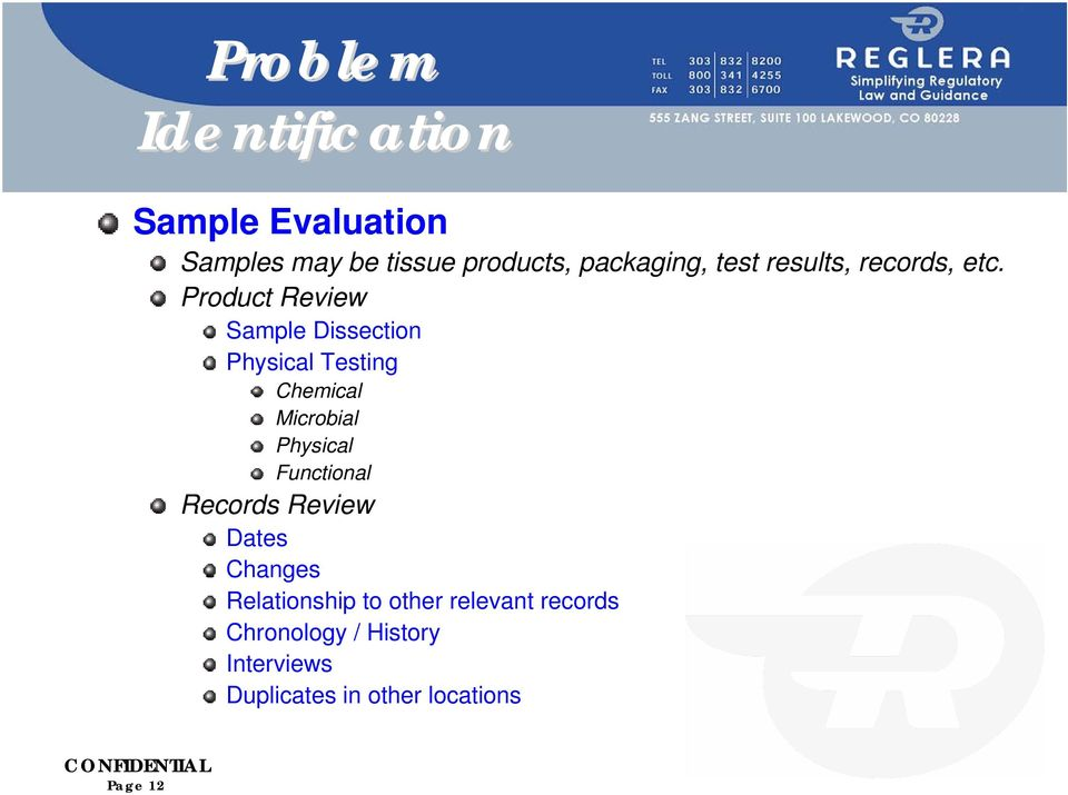 Product Review Sample Dissection Physical Testing Chemical Microbial Physical