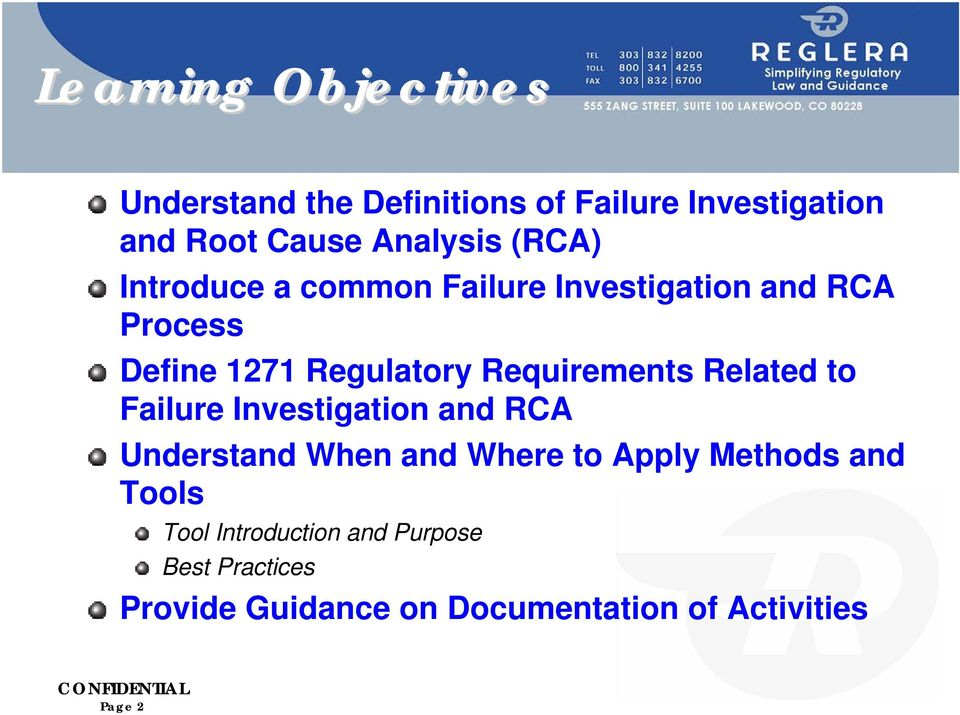 Requirements Related to Failure Investigation and RCA Understand When and Where to Apply Methods
