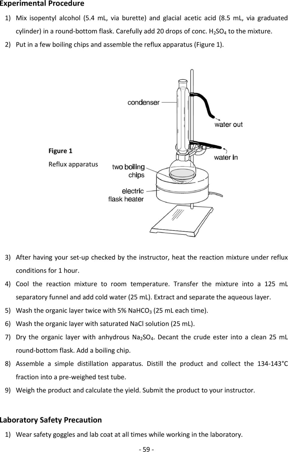 Figure 1 Reflux apparatus 3) After having your set up checked by the instructor, heat the reaction mixture under reflux conditions for 1 hour. 4) Cool the reaction mixture to room temperature.