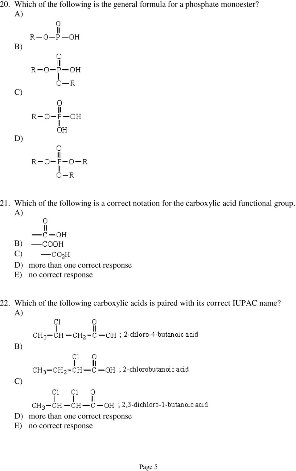 Which of the following is a correct notation for the carboxylic acid